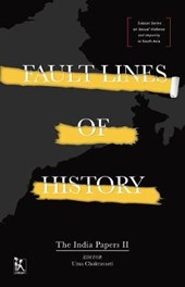 Fault Lines of History - The India Papers II | Uma Chakravarti |