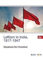 Leftism in India 1917-1947 | Satyabrata Rai Chowdhuri |