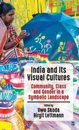 India and Its Visual Cultures | Uwe Skoda |