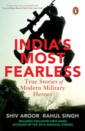 India's Most Fearless | Shiv Aroor ; Rahul Singh |
