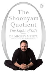 The Shoonyam Quotient | Mickey Mehta |