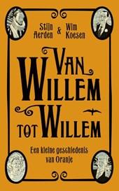 Van Willem tot Willem