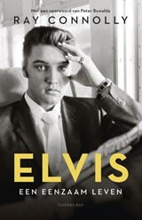 Elvis | Ray Connolly |