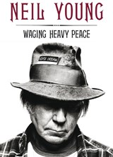 Waging heavy peace | Neil Young |