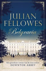 Belgravia | Julian Fellowes | 9789400507814