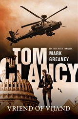 Tom Clancy: Vriend of vijand | Mark Greaney |