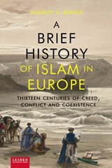 A brief history of Islam in Europe | Maurits Berger |