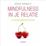 Mindfulness in je relatie | David Dewulf |
