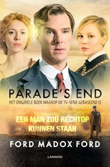Parade's end / 3 Een man zou rechtop kunnen staan | Ford Madox Ford |