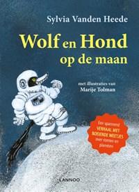 Wolf en Hond op de maan | Sylvia Vanden Heede ; Marije Tolman |