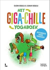 Het giga-chille yogaboek | Corien Bögels ; Susan Bögels |
