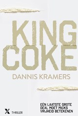 King Coke | Dannis Kramers | 9789401606486