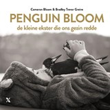 BLOOM*PENGUIN BLOOM | Cameron Bloom ; Bradley Trevor Greive | 9789401607827
