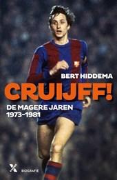 CRUIJFF! DE MAGERE JAREN 1973-1982