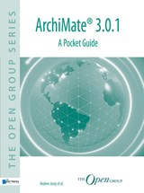 ArchiMate® 3.0.1 - a pocket guide | The Open Group ; Andrew Josey |