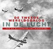 De Tweede Wereldoorlog in de lucht