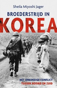 Broederstrijd in Korea | Sheila Miyoshi Jager |