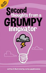 Second thoughts from a grumpy innovator | Costas Papaikonomou |