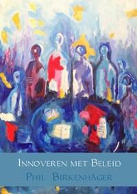 Innoveren met beleid | Phil Birkenhäger |