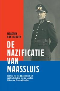 De nazificatie van Maassluis   Maarten Van Buuren  