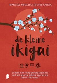 De kleine ikigai | Francesc Miralles |