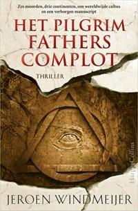 Het Pilgrim Fathers complot   Jeroen Windmeijer  
