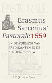 Erasmus Sarcerius Pastorale (1559) en de vorming van predikanten in de zestiende eeuw