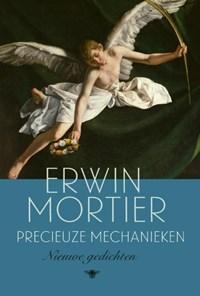 Precieuze mechanieken   Erwin Mortier  