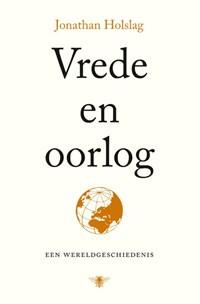 Vrede en oorlog | Jonathan Holslag |
