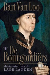 De Bourgondiërs | Bart van Loo | 9789403139005