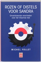 Rozen of distels voor Sandra | Michel Follet |