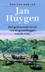 Jan Huygen | Ton van der Lee |