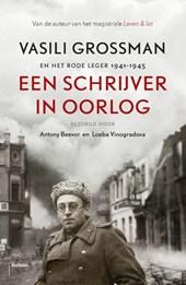 Vasili Grossman - Een schrijver in Oorlog