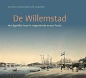 De Willemstad - het dagelijks leven in negentiende-eeuws Punda