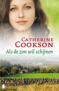 Als de zon wil schijnen | Catherine Cookson |