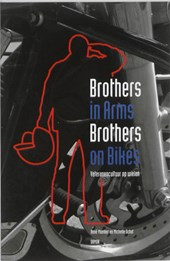 Brothers in Arms: Brothers on Bikes