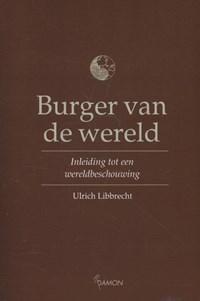 Burger van de wereld   Ulrich Libbrecht  