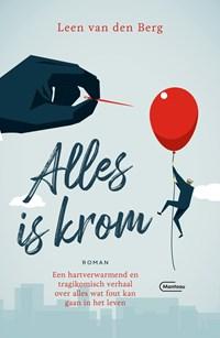 Alles is krom | Leen Van den Berg |