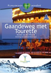 Gaandeweg met Tourette
