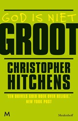 God is niet groot | Christopher Hitchens |