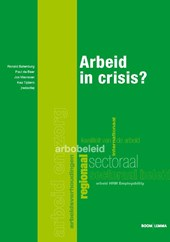 Arbeid in crisis | Ronald Batenburg |