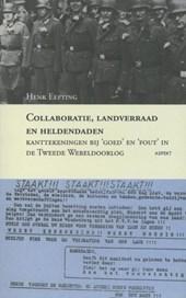 Collaboratie, landverraad en heldendaden