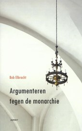 Argumenteren tegen de monarchie