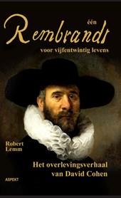 een Rembrandt voor vijfentwintig mensenlevens