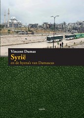 Syrie en de hyena's van Damascus