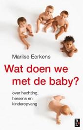 Wat doen we met de baby?
