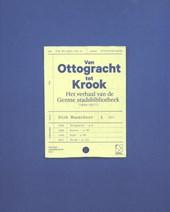 Van Ottogracht tot Krook. 1804 -