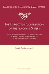 The forgotten contribution of the teaching sisters | Bart Hellinckx |