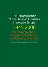 The transformation of the christian churches in Western Europe (1945-2000) | auteur onbekend |