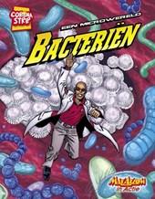 MaxAxiom, Een microwereld: Bacteriën